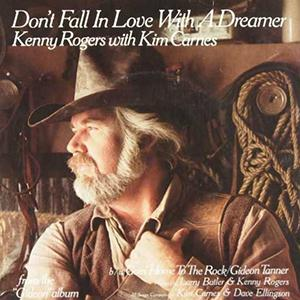 Kenny Rogers & Kim Carnes, Don't Fall In Love With A Dreamer, Lyrics & Chords