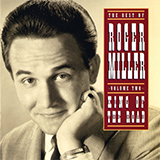 Download Roger Miller 'King Of The Road' printable sheet music notes, Country chords, tabs PDF and learn this Super Easy Piano song in minutes