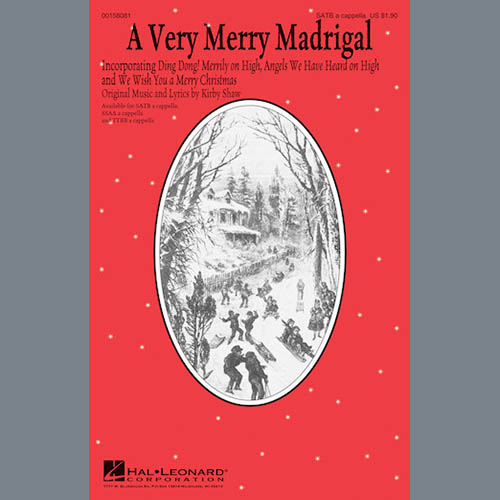 Kirby Shaw, A Very Merry Madrigal, SATB