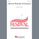 Download Kirby Shaw I Know Where I'm Goin' sheet music and printable PDF music notes