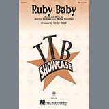 Download Leiber And Stoller Ruby Baby (arr. Kirby Shaw) sheet music and printable PDF music notes