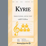 Download Greg Gilpin 'Kyrie' printable sheet music notes, Collection chords, tabs PDF and learn this SAB Choir song in minutes