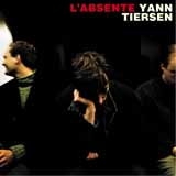 Download Yann Tiersen 'L'Absente' printable sheet music notes, Classical chords, tabs PDF and learn this Piano Solo song in minutes