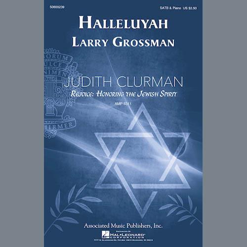 Larry Grossman, Halleluyah (Psalm 150), SATB