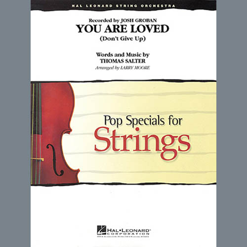 Larry Moore, You Are Loved (Don't Give Up) - Violin 3 (Viola Treble Clef), Orchestra