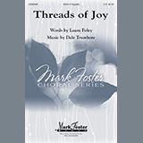 Download Laura Foley and Dale Trumbore Threads Of Joy sheet music and printable PDF music notes