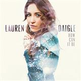 Download Lauren Daigle O' Lord sheet music and printable PDF music notes