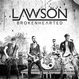 Download LAWSON 'Brokenhearted' printable sheet music notes, Pop chords, tabs PDF and learn this Piano, Vocal & Guitar (Right-Hand Melody) song in minutes