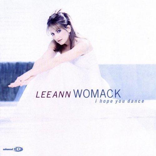 Lee Ann Womack with Sons of the Desert, I Hope You Dance, Lyrics & Chords