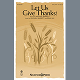 Download Michael Barrett and Brad Nix 'Let Us Give Thanks' printable sheet music notes, Sacred chords, tabs PDF and learn this SAB Choir song in minutes