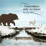 Download Lily Allen Somewhere Only We Know sheet music and printable PDF music notes