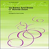 Download Lloyd Conley Ye Banks and Braes o' Bonnie Doon - Eb Baritone Saxophone sheet music and printable PDF music notes