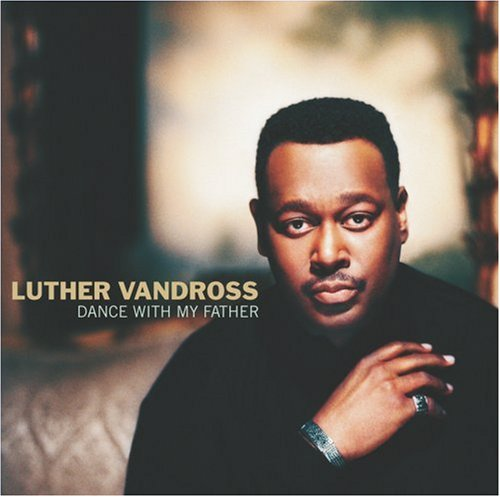Luther Vandross, Dance With My Father, Piano, Vocal & Guitar (Right-Hand Melody)