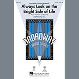 Download Mac Huff 'Always Look On The Bright Side Of Life' printable sheet music notes, Broadway chords, tabs PDF and learn this Choral TTB song in minutes