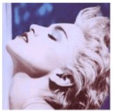 Download Madonna 'True Blue' printable sheet music notes, Pop chords, tabs PDF and learn this Piano, Vocal & Guitar (Right-Hand Melody) song in minutes