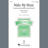 Download Audrey Snyder Make My Music sheet music and printable PDF music notes