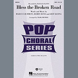 Download Rascal Flatts Bless The Broken Road (arr. Mark Brymer) sheet music and printable PDF music notes