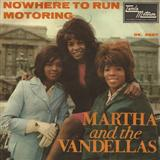 Download Martha & The Vandellas Nowhere To Run sheet music and printable PDF music notes