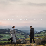 Download Martin Garrix & Dua Lipa Scared To Be Lonely sheet music and printable PDF music notes