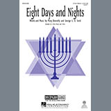 Download Mary Donnelly 'Eight Days And Nights' printable sheet music notes, Hanukkah chords, tabs PDF and learn this 3-Part Mixed song in minutes