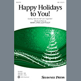 Download Mary Lynn Lightfoot Happy Holidays To You! sheet music and printable PDF music notes