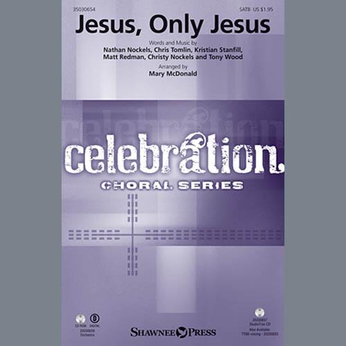 Mary McDonald, Jesus, Only Jesus - Violin 1, Choir Instrumental Pak