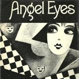 Download Matt Dennis 'Angel Eyes' printable sheet music notes, Jazz chords, tabs PDF and learn this Piano song in minutes