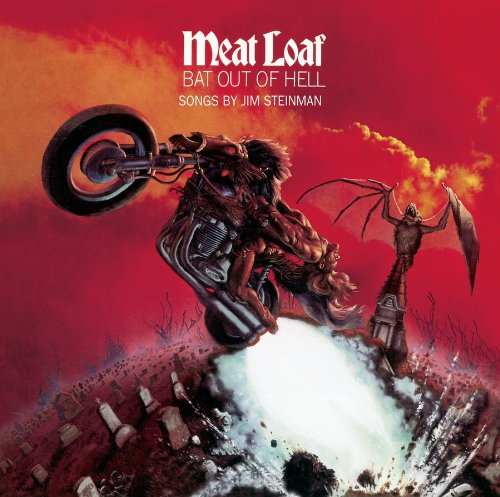 Meat Loaf, You Took The Words Right Out Of My Mouth (Hot Summer Night), Lyrics & Chords