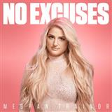 Download Meghan Trainor 'No Excuses' printable sheet music notes, Pop chords, tabs PDF and learn this Piano, Vocal & Guitar (Right-Hand Melody) song in minutes