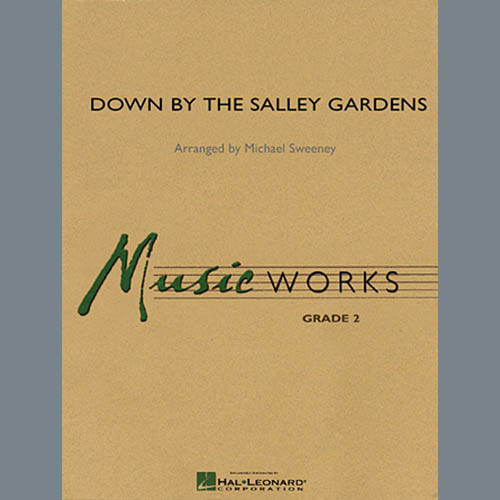 Michael Sweeney, Down by the Salley Gardens - Full Score, Concert Band