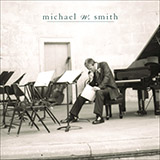 Download Michael W. Smith 'The Offering' printable sheet music notes, Pop chords, tabs PDF and learn this Piano song in minutes