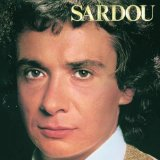 Download Michel Sardou Je Vole sheet music and printable PDF music notes