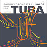 Download Mike Forbes Famous Orchestral Solos Now For Tuba sheet music and printable PDF music notes