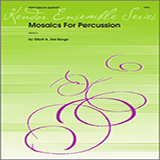 Download Elliot A. Del Borgo 'Mosaics For Percussion - Percussion 5' printable sheet music notes, Concert chords, tabs PDF and learn this Percussion Ensemble song in minutes