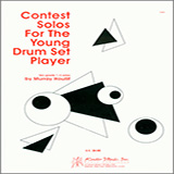 Download Murray Houllif 'Contest Solos For The Young Drum Set Player' printable sheet music notes, Unclassified chords, tabs PDF and learn this Percussion song in minutes