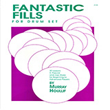 Download Murray Houllif Fantastic Fills For Drum Set sheet music and printable PDF music notes