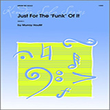 Download Murray Houllif 'Just For The 'Funk' Of It' printable sheet music notes, Funk chords, tabs PDF and learn this Percussion Solo song in minutes