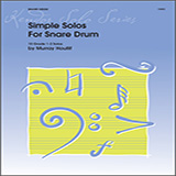 Download Murray Houllif 'Simple Solos For Snare Drum' printable sheet music notes, Unclassified chords, tabs PDF and learn this Percussion song in minutes
