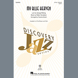 Download George Whiting and Walter Donaldson 'My Blue Heaven (arr. Rosana Eckert)' printable sheet music notes, Standards chords, tabs PDF and learn this 3-Part Mixed Choir song in minutes