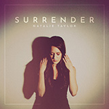 Download Natalie Taylor Surrender sheet music and printable PDF music notes