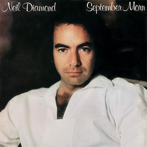 Neil Diamond, September Morn, Piano, Vocal & Guitar (Right-Hand Melody)