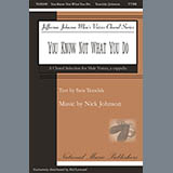 Download Nick Johnson You Know Not What You Do sheet music and printable PDF music notes