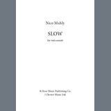 Download Nico Muhly Slow sheet music and printable PDF music notes