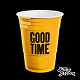 Download Niko Moon Good Time sheet music and printable PDF music notes