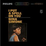 Download Nina Simone 'I Put A Spell On You' printable sheet music notes, Soul chords, tabs PDF and learn this Piano, Vocal & Guitar (Right-Hand Melody) song in minutes