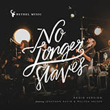 Download Bethel Music No Longer Slaves sheet music and printable PDF music notes