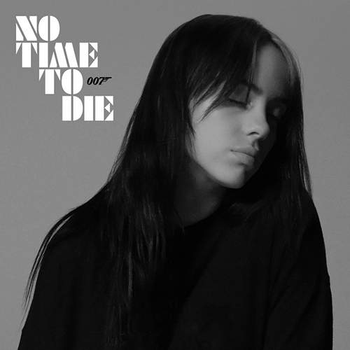 Billie Eilish, No Time To Die, Piano, Vocal & Guitar (Right-Hand Melody)