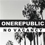 Download One Republic 'No Vacancy' printable sheet music notes, Pop chords, tabs PDF and learn this Piano, Vocal & Guitar (Right-Hand Melody) song in minutes