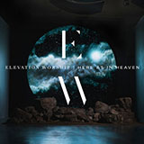 Download Elevation Worship O Come To The Altar sheet music and printable PDF music notes