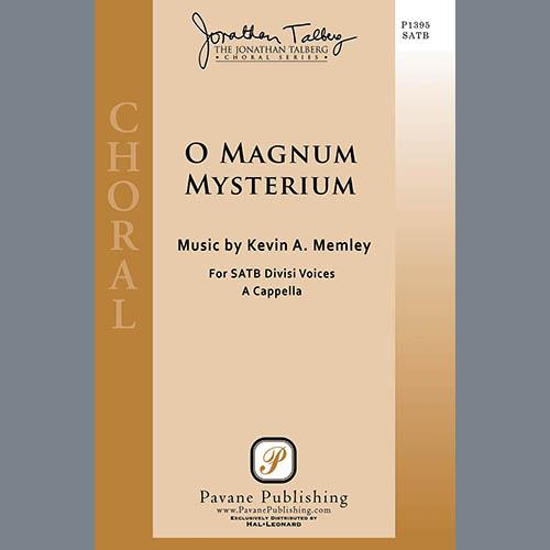 Kevin A. Memley, O Magnum Mysterium, SATB Choir